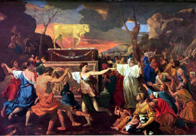 Nicolas Poussin, 1633-34: Adoration of the Golden Calf. The revelry described in the story is apparent here; people would rather party than have laws to obey, and idols can't give any commands.