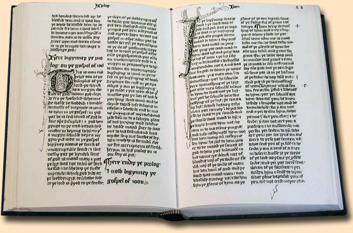 The John Wyclif Bible, translated from the Latin Vulgate rather than the original Hebrew, Greek and Aramaic. It was the first Bible in English and reflects Wyclif's belief that people should have direct access to the Scriptures, unmediated by priests, just as they have direct access to God in prayer.