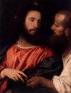 """Titian, 1516: The Tribute Money, from today's Gospel, """"render unto Caesar…"""""""