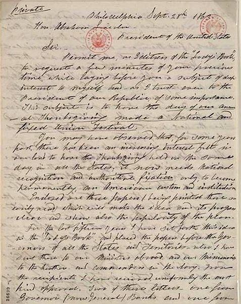 Sarah Hale's letter to Abraham Lincoln, urging the President to declare a national Day of Thanksgiving in 1862. It's been observed every November since, and is a Major Feast in The Episcopal Church. Canada has a similar day in October.