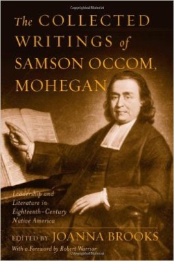Besides being the first ordained Presbyterian, Samson Occum was also the first Native American to be published in English.