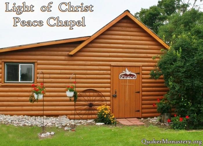 Light of Christ Peace Chapel, Quaker Monastery, Harrisville, Michigan. (monastery photo)