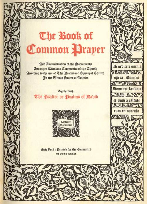Father Huntington's liturgical knowledge led to the 1892 revision of the Prayer Book, which modernized and expanded the pastoral offices, softened certain Calvinist notions and introduced prayers for the dead.
