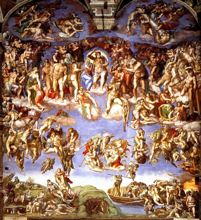 Judgment Day by Michelangelo, in the Sistine Chapel; lo, he comes with clouds descending.